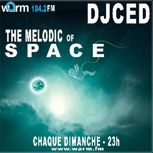 DJ Ced Presents The Melodic Of Space